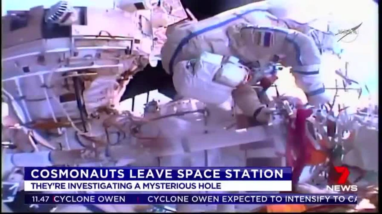 Russian cosmonauts have ventured outside the International Space Station to investigate a mystery hole