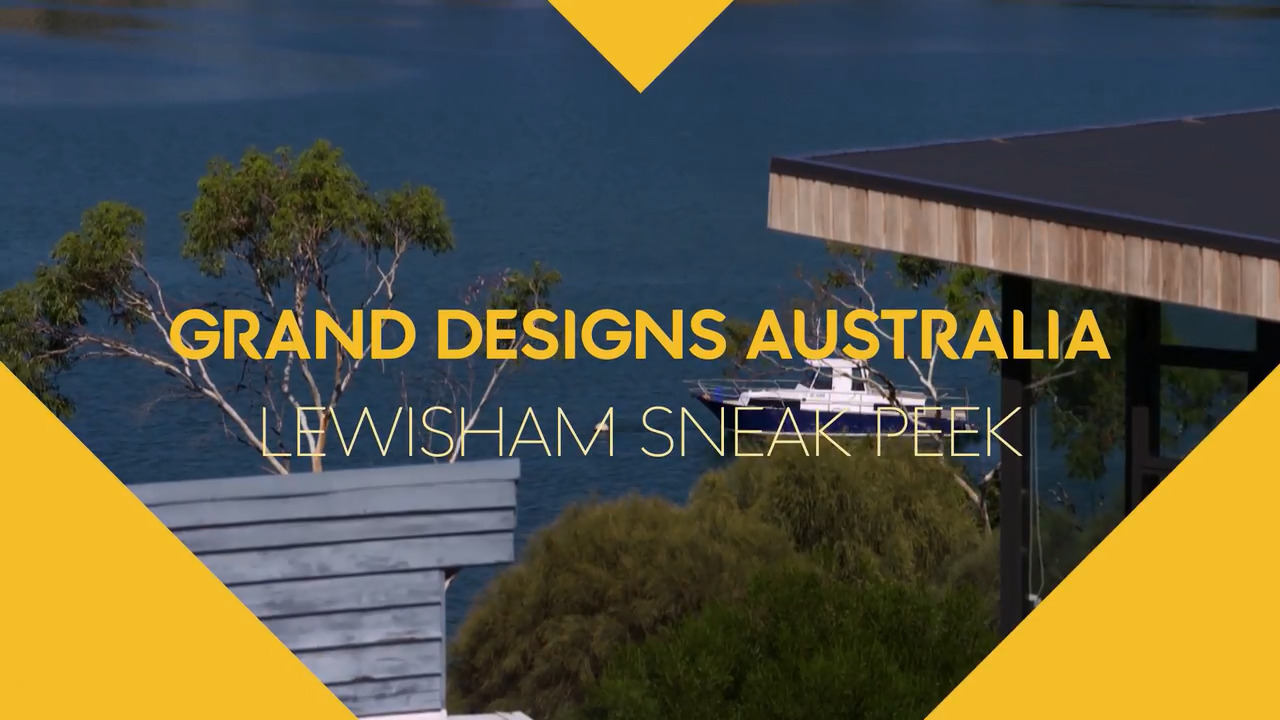 Grand Designs Australia: Sneak peek Lewisham, TAS, Episode 5, Season 8