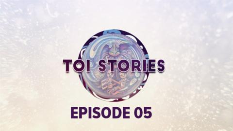 Video for Toi Stories, Ūpoko 5