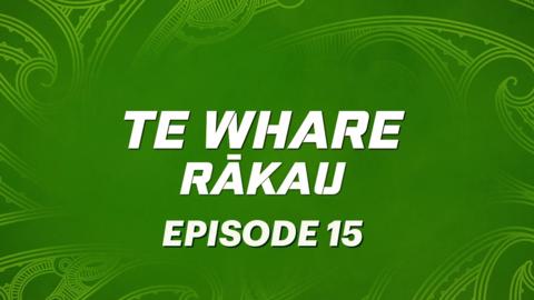Video for Te Whare Rākau, Ūpoko 15