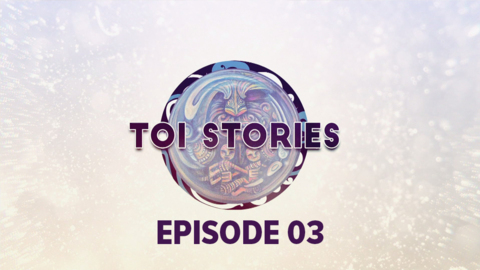 Video for Toi Stories, Episode 3