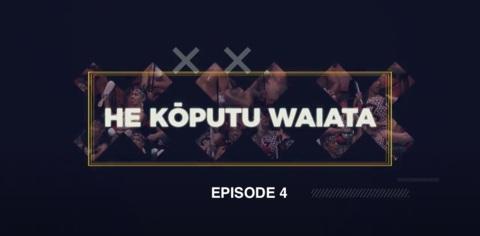 Video for He Kōputu Waiata, Ūpoko 4