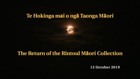 Video for Te Hokinga Mai o Ngā Tāonga Māori