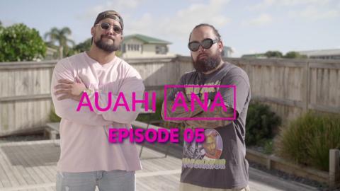 Video for Auahi Ana, Ūpoko 5