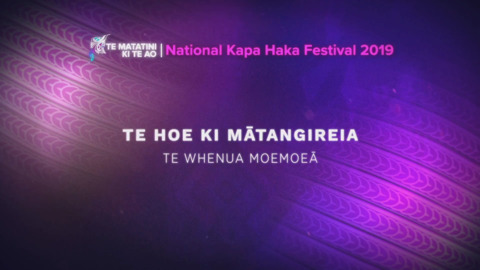 Video for Te Matatini ki te Ao 2019, Ūpoko 46