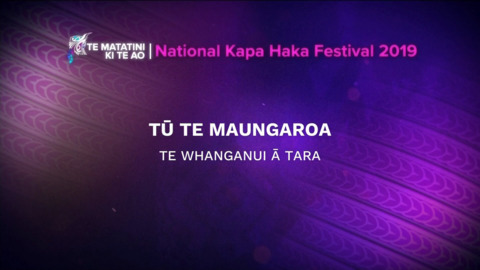 Video for 2019 Te Matatini, Tū Te Maungaroa,Full Bracket,