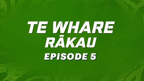 Video for Te Whare Rākau, Episode 5