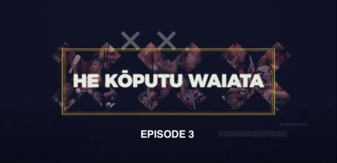 Video for He Kōputu Waiata, Episode 3