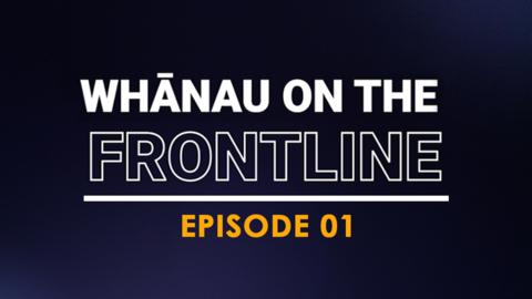 Video for Whānau on the Frontline, Jordan