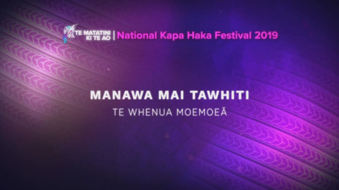 Video for Te Matatini ki te Ao 2019, Ūpoko 42