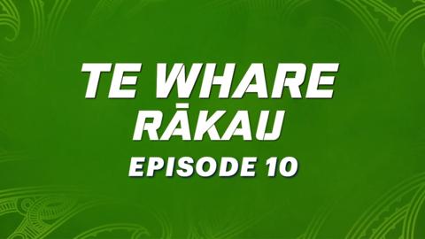 Video for Te Whare Rākau, Episode 10