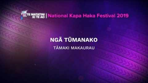Video for 2019 Te Matatini, Ngā Tūmanako, Full Bracket