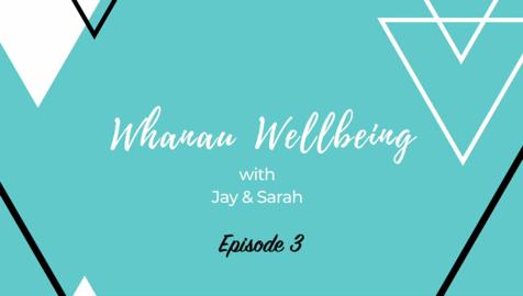 Video for Whānau Wellbeing,