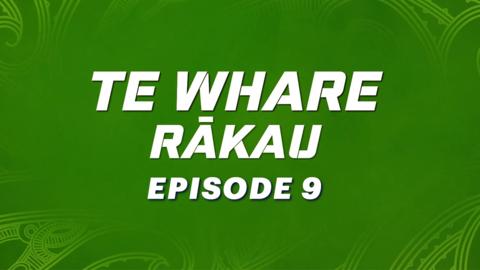 Video for Te Whare Rākau, Episode 9
