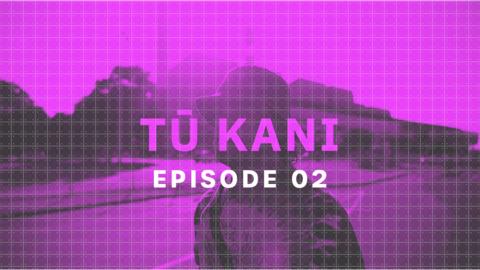 Video for Tū Kani, Ūpoko 2