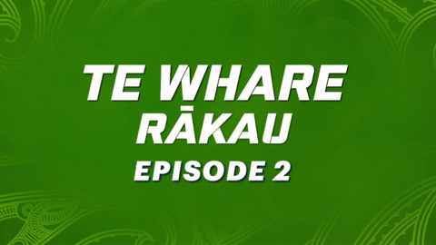 Video for Te Whare Rākau, Episode 2