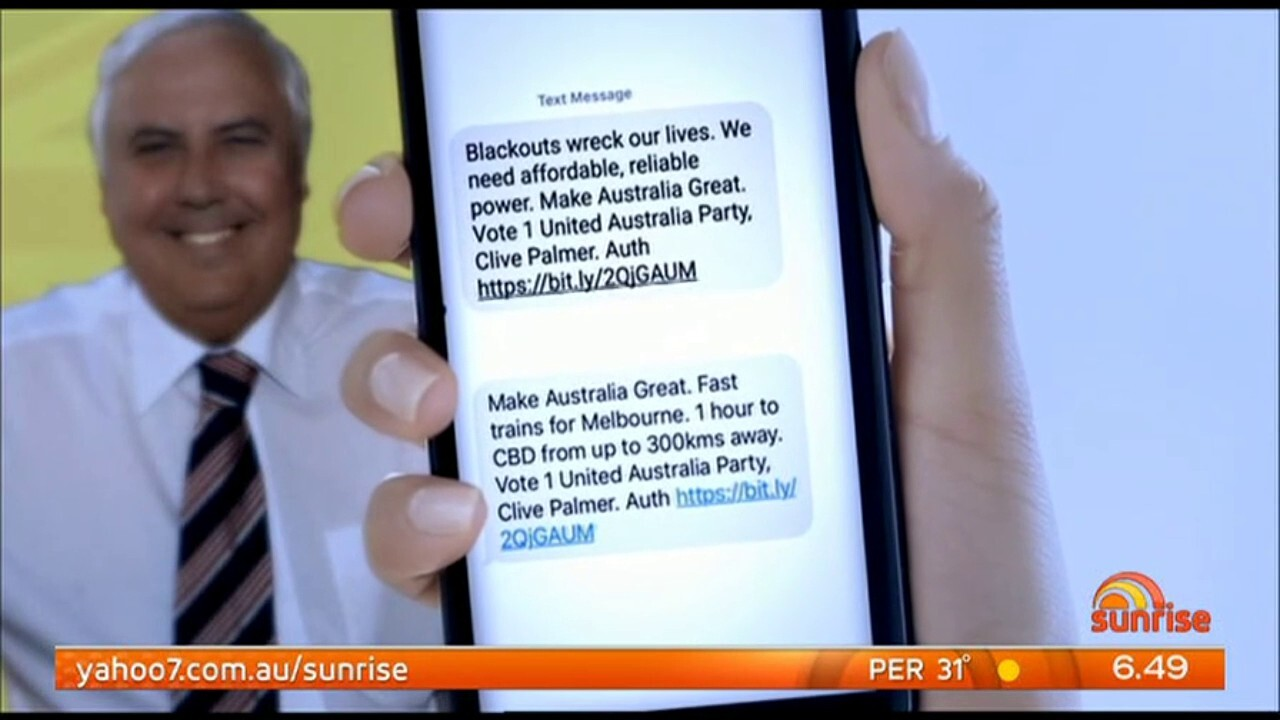Clive Palmer says he intends to send more unsolicited texts to voters as part of his election campaign.