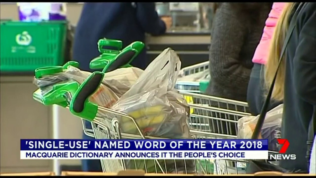 The Macquarie dictionary announced 'Single-Use' as the people's choice award.