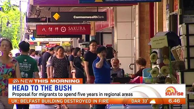 The Morrison government is considering a plan for new migrants to spend five years in regional areas. Sunrise discuss
