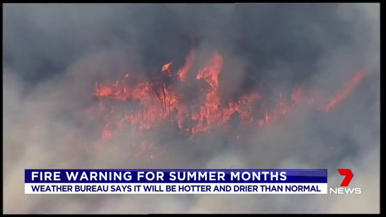 We're being warned to brace for a bad fire season this summer, with it set to be dryer and hotter than average.