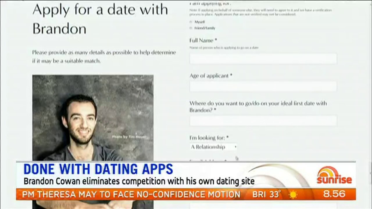 Brandon Cowan has eliminated competition in his search for love after he created his own dating site