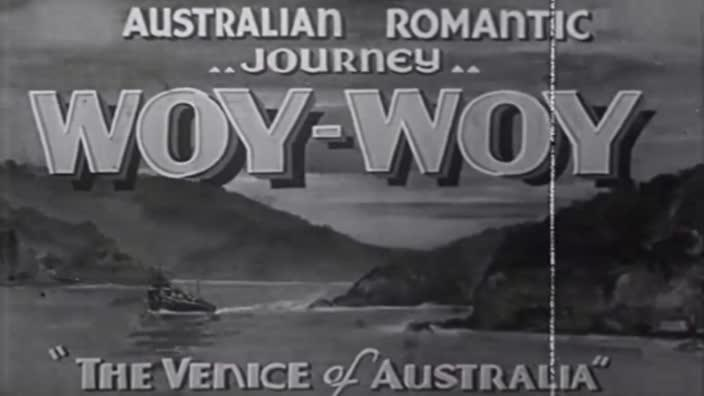 Woy Woy: The Venice of Australia - How a little town became