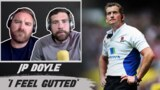 JP Doyle's honest reaction to RFU redundancy